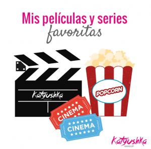 Mis películas y series favoritas